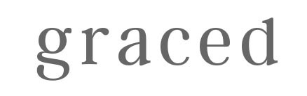 Graced